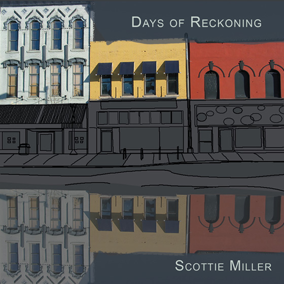 Scottie Miller Days of Reckoning