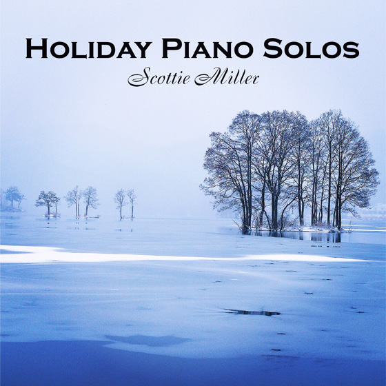 Scottie Miller Holiday Piano Solos